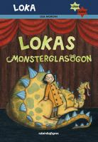 Lokas monsterglasögon