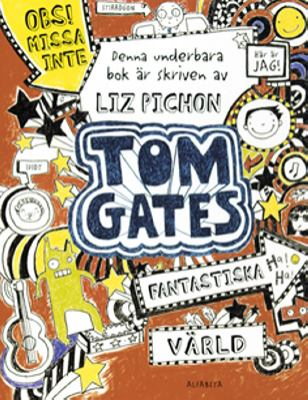 Tom Gates fantastiska värld