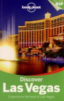 Discover Las Vegas : experience the best of Las Vegas / written by Sara Benson