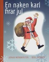 En naken karl firar jul