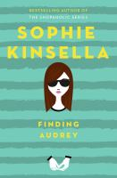 Finding Audrey / Sophie Kinsella