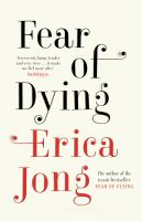 Fear of dying / Erica Jong