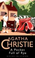 A pocket full of rye / Agatha Christie.