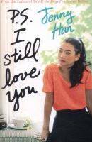 P.S. I still love you / Jenny Han