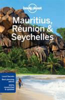 Mauritius, Réunion & Seychelles: thony Ham and Jean-Bernard Carillet