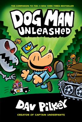Dog Man: 2, Dog man unleashed