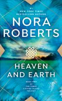 Heaven and earth / Nora Roberts
