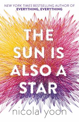 The sun is also a star / Nicola Yoon.