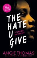 The hate u give / Angie Thomas.