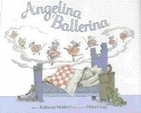 Angelina Ballerina / story by Katharine Holabird ; illustrations by Helen Craig