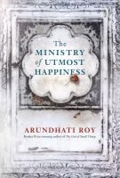 The ministry of utmost happiness / Arundhati Roy