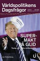 Supermakt på glid : Trump och USA:s utrikespolitik / Jan Hallenberg