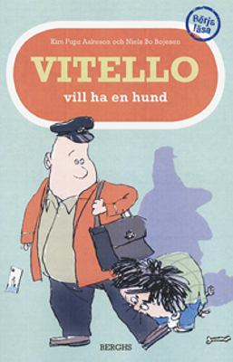 Vitello vill ha en hund