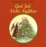 God jul Nicke Nyfiken / text av Cathy Hapka ; illustrerad i H. A. Reys stil av Mary O'Keefe Young ; [översättning: Suzanne Öhman-Sundén]