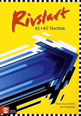 Rivstart: A1 + A2. : Textbok / [illustrationer: Eva Thimgren]