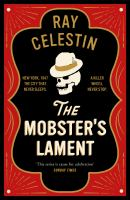 The mobster's lament / Ray Celestin.