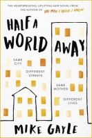 Half a world away / Mike Gayle.