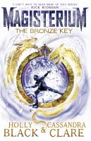 The bronze key / Holly Black, Cassandra Clare ; [illustrations: Scott Fischer].