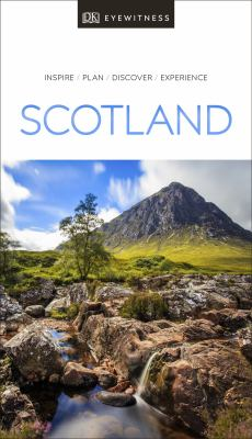 Scotland : inspire, plan, discover, experience / main contributors, Robin Gauldie [and six others].