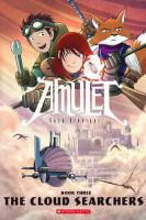 Amulet: Book 3, The cloud searchers