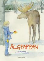 Älgpappan / text: Lisa Fransson ; illustrationer: Helena Egerlid.