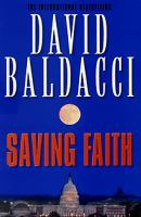 Saving faith / David Baldacci.