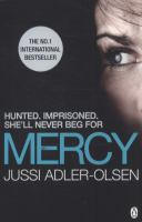 Mercy / Jussi Adler-Olsen ; translated by Lisa Hartford.