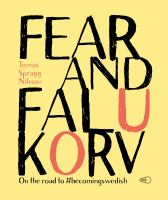 Fear and falukorv
