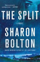 The split / Sharon Bolton.