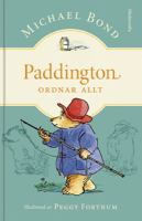 Paddington ordnar allt / Michael Bond ; översättning: Ingrid Warne ; illustrationer: Peggy Fortnum.