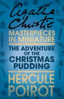 The adventure of the Christmas pudding and a selection of entrées