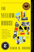 The yellow house / Sarah M. Broom.