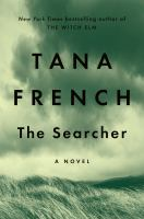 The searcher / Tana French.