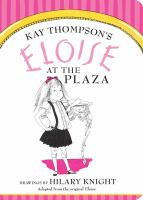 Kay Thompson's Eloise at the Plaza