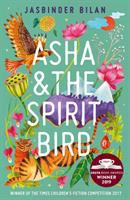Asha & the spirit bird / Jasbinder Bilan.