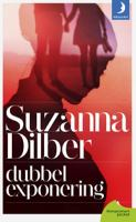 Dubbelexponering / Suzanna Dilber