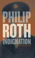 Indignation / Philip Roth ; översättning av Nancy Westman