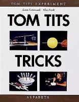 Tom Tits tricks
