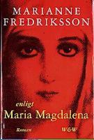 Enligt Maria Magdalena / Marianne Fredriksson
