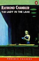 The lady in the lake / Raymond Chandler ; retold by Jennifer Bassett