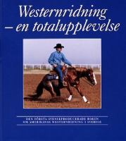 Westernridning - en totalupplevelse